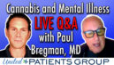 Cannabis & Mental Illness: Facebook Live Q&A with Paul Bregman, MD