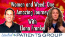 Women and Weed: One Amazing Journey with Elana Frankel