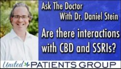 Ask the Doctor: Are there interactions with CBD and SSRIs?