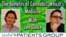 Joe Dolce -The Benefits of Cannabis: Why It's Medicine